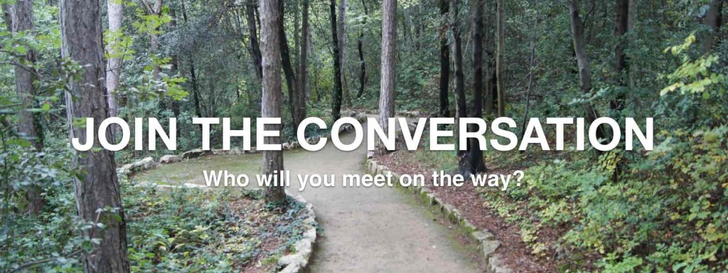 Image of path in the woods with welcome text inviting you to join the conversation.